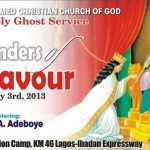 Transcript of RCCG MAY 2013 Holy Ghost Service – WONDERS OF HIS FAVOUR – Pastor E. A. Adeboye