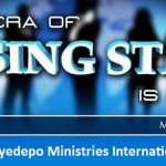 Prophetic Focus for July 2013 – By Presiding Bishop David Oyedepo