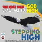 DAY 9: Stepping High Prayer and Fasting Programme for Singles (MFM Gen218)