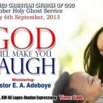 "Prayer Points from The September 2013 Holy Ghost Service: ""God will make you laugh"""