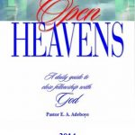 "Open Heavens Daily Devotional: Tuesday, 25th February, 2014 ""BE FULL OF PRAISE"" – Pastor E. A. Adeboye"
