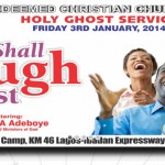January 2014 Holy Ghost Service – Pastor E. A. Adeboye (Video)