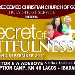September 2011 Holy Ghost service: THE SECRET OF FRUITFULNES – By Pastor E. A. Adeboye
