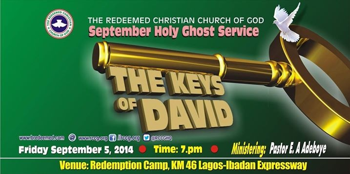 September 2014 Holy Ghost service - THE KEY OF DAVID - By Pastor E. A. Adeboye