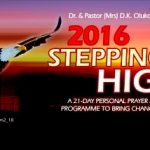 DAY 11: #SteppingHigh2016 Prayer and Fasting for Singles (MFM Gen218)