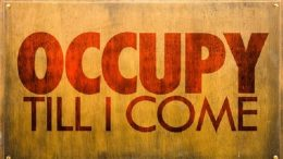 OCCUPY TILL I COME!